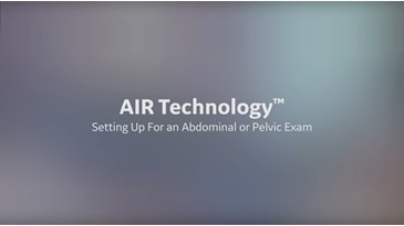 AIR Technology™ Setting Up For an Abdominal or Pelvic Exam