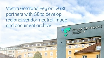 Västra Götaland Region (VGR) partners with GE to develop regional vendor-neutral image and document archive
